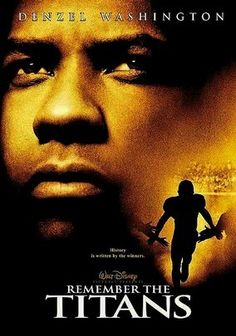 Remember the Titans (2000) Denzel Washington, Will Patton, Wood Harris.  The year is 1971, and the people of Alexandria, Va., are none too pleased when African American Herman Boone is given the nod to head a newly integrated football team. As the season progresses, however, their contentious attitudes begin to change...2b