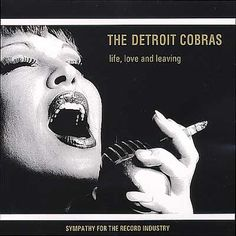 The Detroit Cobras -- Life, Love and Leaving