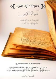 Réédition de notre livre : L'explication de Âyat Al-Kursî avec les commentaires précieux et bénéfiques du grand Shaykh 'Abd.er.Rahman ibn Nâsir As-Sa'dî qu'Allah lui fasse miséricorde ainsi que ceux de Shaykh Sâlih ibn Fawzân Al-Fawzân qu'Allah le préserve...