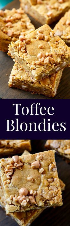 Butterscotch Toffee Blondies- fabulously buttery and a little chewy.