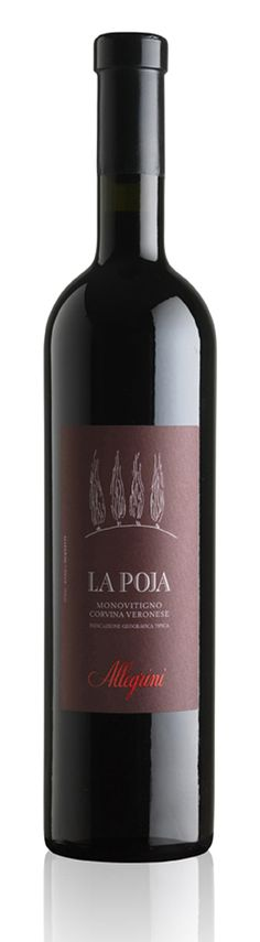 La Poja Allegrini This extraordinary single varietal, Corvina Veronese, yields a spectacular long finishing red.