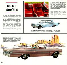 1963 Ford Galaxie 500 XL Convertible Ill have one of these one day. Custom Muscle Cars, Car Brochure, Ford Lincoln Mercury, Ford Galaxie, Vintage Advertisements, Ads, Car Advertising, New Engine, Us Cars