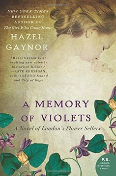 A Memory of Violets: A Novel of London's Flower Sellers by Hazel Gaynor http://www.amazon.com/dp/0062316893/ref=cm_sw_r_pi_dp_HSuhvb0T6R1WZ