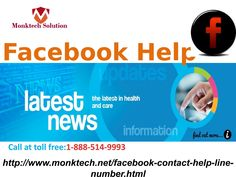 """""""How to make liaison with Facebook help call 1-888-514-9993   """" Facebook is the platform where its users spend quality time by chatting with their loved ones, sharing different-different things on it, & much more. Due to some arduous issues, Facebook also face criticism by the Facebook users. If you want to end all the Facebook agony then make a call at 1-888-514-9993 for Facebook help. For more information: http://www.monktech.net/facebook-contact-help-line-number.html"""
