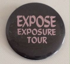 Expose Exposure Pin Vintage 1980s Pinback Collectible