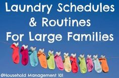 Laundry Schedules & Routines For Large Families