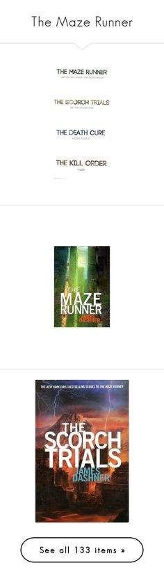 """""""The Maze Runner"""" by xmakaix ❤ liked on Polyvore featuring books, maze runner, other, the maze runner, home, kitchen & dining, table linens, pictures, quotes and text"""