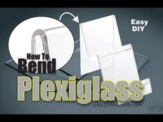 DIY How to Easily Bend Plexiglass 1 - YouTube
