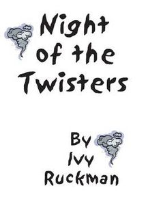 Night of the Twisters, by I Ruckman, Complete Literature Unit ~ 71 ...