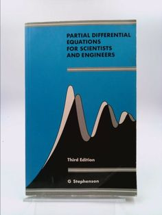 Partial Differential Equations for Scientists and Engineers (G. Stephenson) | New and Used Books from Thrift Books
