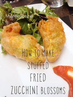 Make ~~ Stuffed Fried Zucchini Blossoms Italian Foods, Italian Dishes, Italian Recipes, Fried Zuchinni, Zucchini Fries, Vegetable Side Dishes, Vegetable Recipes, Healthy Eats, Healthy Recipes