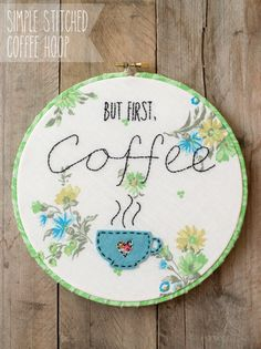 Simple Embroidery Stitched Coffee Hoop Art -