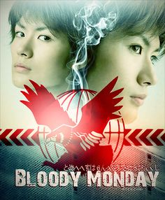 Bloody Monday →面白いけど、なんか、怖いな。眠られないいい! (Scary, and that's why, i am still on the third eps now)