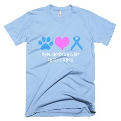 THERE'S A DOG (unisex) #servicedog #diabetes  Do you love someone with type 1 diabetes? Or do you love dogs? All proceeds from the sale of this design go directly to an individual with type 1 diabetes on a journey to get a diabetic alert dog!  The current team we are supporting is Ashley & Luna.  • Fine jersey • Slim fit • Double stitched • made in the USA, sweatshop free