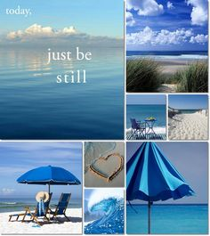 Just be still Collage mood board Mood Colors, Colours, Collages, Color Collage, Beautiful Collage, I Love The Beach, Jolie Photo, Colour Board, Beach Cottages