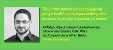 'The Future: A Very Short Introduction' (Oxford, 2017). Endorsed by Ari Wallach, Founder Longpath Labs & Fast Company.