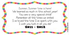cute poem for end of the year gift  Also on this site they suggest to give each student a beach ball and have the sign each others-sounds like a cute gift.