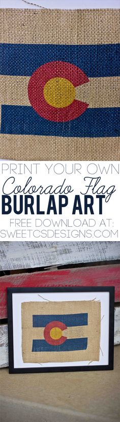 Print your own burlap Colorado Flag art at sweetcsdesigns - free download template included!