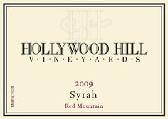 2009 Hollywood Hill Vineyards Red Mountain Syrah 750ml *** You can find more details by visiting the image link.