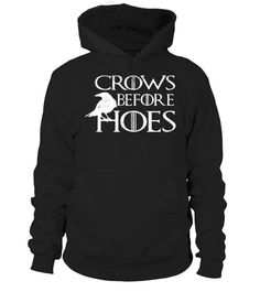 Crows Before Hoes 7 T Shirt