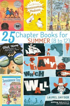 25 Chapter Books for Summer Reading (8 to 12 Year Olds)