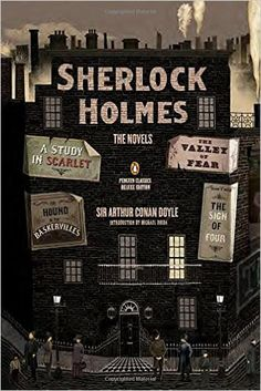 Sherlock Holmes: The Novels Penguin Classics Deluxe Edition: Arthur Conan Doyle: