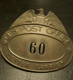 Antique Badge U.S. POST Office POSTAL CARRIER EMPLOYEE Mail 60  | eBay