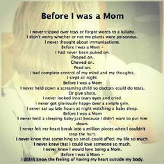 Every single part couldn't be more true! I love spending every single day with my baby I never ever am home without her it kills me leaving her for the hour an a half I have to mon-fri. I no longer have fun going out fun to me is family time going on walks or playing at the park. I love every single part of being her mom nothing or no one in this world compares to her ❤