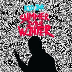 Kid Ink – Summer In The Winter LEAKED ALBUM - http://freeleakedalbum.com/kid-ink-summer-winter-leaked-album/