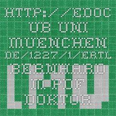 http://edoc.ub.uni-muenchen.de/1227/1/Ertl_Bernhard_M.pdf  - Doktorarbeit B. Ertl