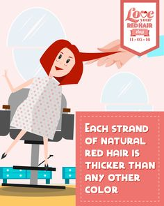 Redhead Fact: Each strand of natural red hair is thicker than any other color. #LoveYourRedHairDay
