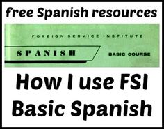 Talk Like a Diplomat From 1961: How I Use FSI Spanish | to be fluent