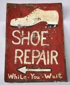 Old shoe repair sign (Candler Arts)