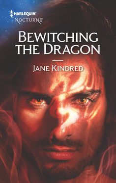 Bewitching the Dragon (Sisters in Sin #2) – Harlequin Nocturne, May 2017