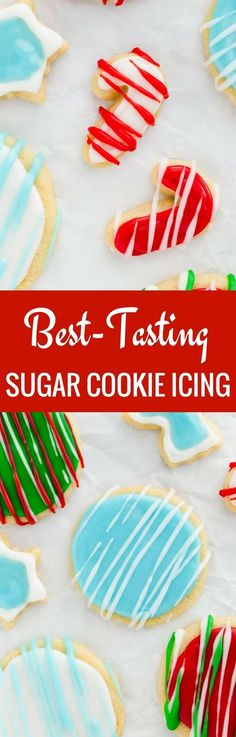 This Best-Tasting Sugar Cookie Icing is the only icing you will ever need! It contains just four ingredients, dries hard, and is easy to color. #sugarcookie #icing #holiday #christmas