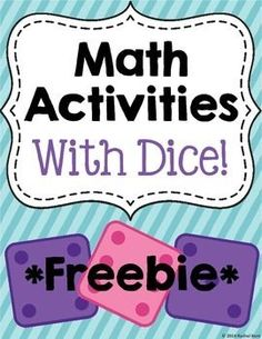 Free! Math Activities With Dice - Grades K-3rd - students practice addition, graphing, and more! These activities are perfect for math centers, workstations, or just extra practice after a lesson!