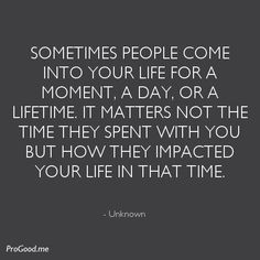 Unknown-Sometimes-people-come-into-your-life-for-a-moment.jpeg 500×500 Pixel