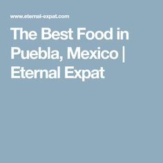 The best food in Puebla Mexico including where to find cemitas, mole, tacos arabe, and outrageously delicious pastor tacos. Stuff To Do, Things To Do, Good Things, Good Food, Mexico, Tacos, Travel, Things To Make, Viajes