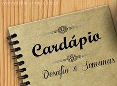 Desafio de 4 Semanas - Sugestão de Cardápio - Mylla Correia