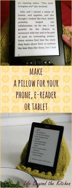 Make a Pillow for your phone, e-reader or tablet ~ Life Beyond the Kitchen