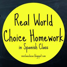 Choice Homework in Spanish Class