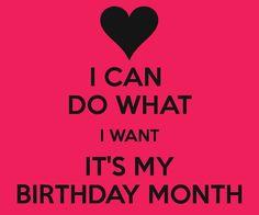 Happy Birthday - It's My Birthday Month Birthday Month Quotes, Its My Birthday Month, February Birthday, Happy Birthday Quotes, Its My Bday, Birthday Messages, Happy Birthday Wishes, Birthday Greetings, Birthday Poems