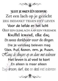 Hoe waar is dit! The Words, Cool Words, Gratitude Quotes, Positive Quotes, Carpe Diem, Best Quotes, Funny Quotes, Words Quotes, Sayings