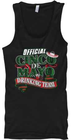 f83d1ee80c396 Official Cinco de Mayo Drinking Team T-shirts