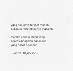 Reminder Quotes, Self Reminder, Words Quotes, Me Quotes, Tweet Quotes, Daily Quotes, Word 2, Quotes Indonesia