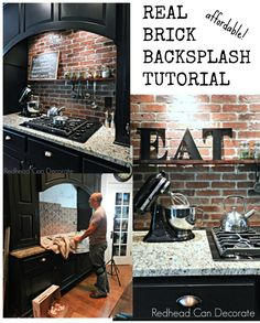 DIY: How to Prep, Install and Seal a Brick Backsplash - this is an awesome post that shows how creativity and hard work come together to create a beautiful space - via Redhead Can Decorate