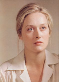 the gorgeous young Meryl Streep.. (and still, too)
