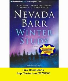 Winter Study (9781423325642) Nevada Barr , ISBN-10: 1423325648  , ISBN-13: 978-1423325642 , ASIN: B005HBPZT8 , tutorials , pdf , ebook , torrent , downloads , rapidshare , filesonic , hotfile , megaupload , fileserve