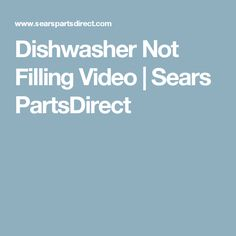 How to repair a dishwasher not draining cleaning troubleshoot dishwasher not filling video sears partsdirect publicscrutiny Gallery