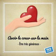 avoir le coeur sur la main - to be very generous. Literally, to have your heart in your hand. French Language Lessons, French Language Learning, French Lessons, Foreign Language, French Phrases, French Words, French Quotes, French Expressions, French Teacher